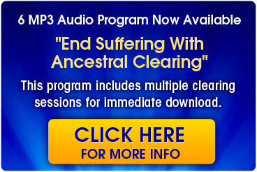 End Suffering With Ancestral Clearing